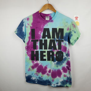 I Am That Hero Unisex T-Shirt Small Tie Dye Cotton